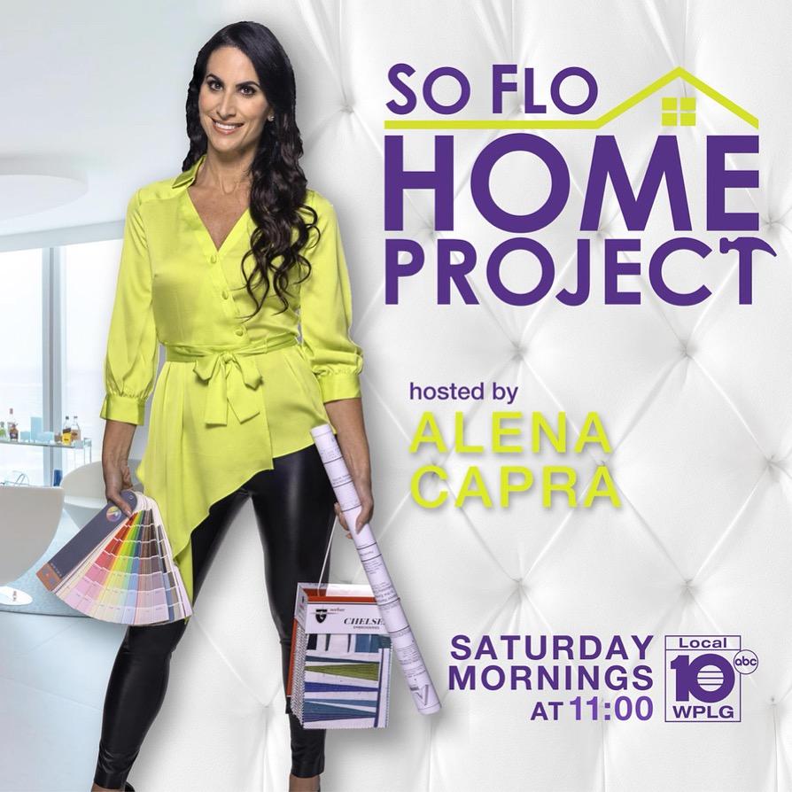 SOFLO HOME PROJECT HOST ALENA CAPRA